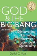God and the Big Bang  2 E  Discovering Harmony Between Science and Spirituality