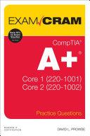 CompTIA A+ Practice Questions Exam Cram Core 1 (220-1001) and Core 2 (220-1002) Pdf/ePub eBook