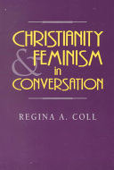 Christianity and Feminism in Conversation Book