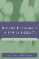 Rituals in Families & Family Therapy