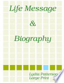 Life Message   Biography  LARGE PRINT  Book