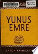 Yunus Emre, hayati, sanati, şiirleri