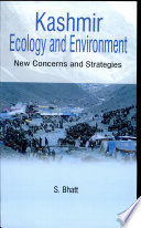 Kashmir Ecology and Environment  : New Concerns and Strategies