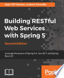 Building RESTful Web Services with Spring 5