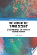 The Myth Of The Crime Decline
