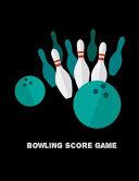 Bowling Score Game