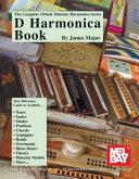 Complete 10-Hole Diatonic Harmonica Series: D Harmonica Book