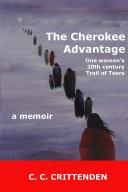 The Cherokee Advantage