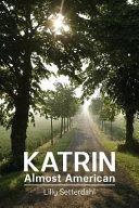 Katrin  Almost American