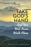 Take God s Hand and You Will Never Walk Alone