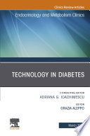 Technology in Diabetes An Issue of Endocrinology and Metabolism Clinics of North America  E Book