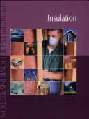 Principles of Home Inspection  Insulation