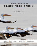 A Brief Introduction To Fluid Mechanics  5th Edition Book