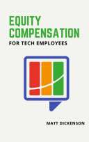 Equity Compensation for Tech Employees Pdf/ePub eBook