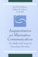 Augmentative and Alternative Communication for Adults with Acquired Neurologic Disorders Book