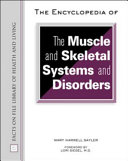 The Encyclopedia of the Muscle and Skeletal Systems and Disorders