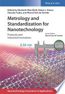 Metrology and Standardization for Nanotechnology Book
