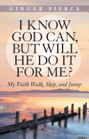 I Know God Can, but Will He Do It for Me? Pdf/ePub eBook