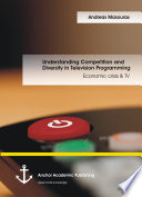 Understanding Competition and Diversity in Television Programming  Economic crisis   TV