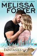 Bayside Fantasies  Bayside Summers  6  Love in Bloom Contemporary Romance