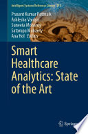 Smart Healthcare Analytics: State of the Art