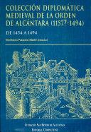 Colección diplomática medieval de la orden de Alcántara, 1157?-1494