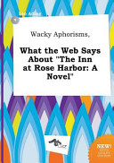 Wacky Aphorisms  What the Web Says about the Inn at Rose Harbor