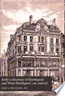 Kelly s directory of Hartlepool and West Hartlepool  1st  2nd ed Book