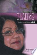 Gladys My Unforgettable Love