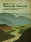 Speakrwanda; Kinyarwanda Phrasebook