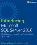 Introducing Microsoft SQL Server 2016 Pdf/ePub eBook