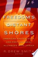 Freedom's Distant Shores