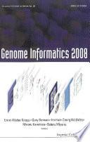 Genome Informatics 2008  Genome Informatics Series Vol  20   Proceedings Of The 8th International Workshop On Bioinformatics And Systems Biology  Ibsb 2008