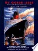 My Ocean Liner Book