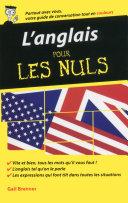 L'anglais - Guide de conversation pour les Nuls, 2ème édition