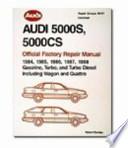 Audi 5000s 5000Cs Official Factory Repair Manual