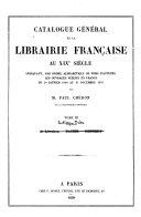 Catalogue générale de la Librairie Française au XIXe siècle