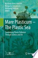Mare Plasticum   The Plastic Sea