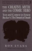 The Creative Myth and the Cosmic Hero