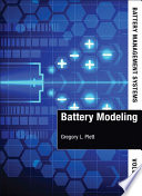 Battery Management Systems, Volume I: Battery Modeling