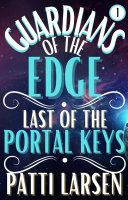 Guardians of the Edge: Last of the Portal Keys