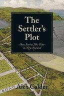 The Settler s Plot