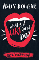 What's A Girl Gotta Do?