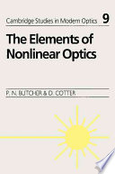 The Elements of Nonlinear Optics Book
