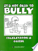 It s Not Okay To Bully Facilitator s Guide   Item 5664 Book