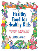 Healthy Food For Healthy Kids