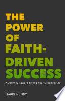 The Power of Faith-Driven Success