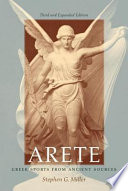 Arete, Greek Sports from Ancient Sources by Stephen G. Miller PDF