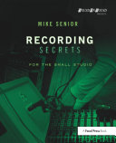 Recording Secrets for the Small Studio