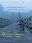 Biker   s Diary  The Best of Ten Years